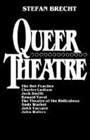 S Brecht, Queer Theatre
