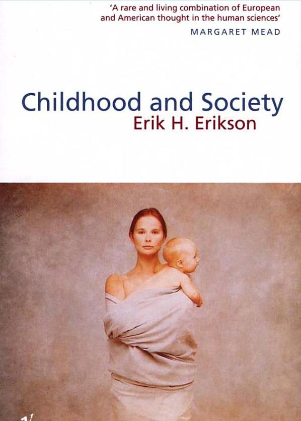 Erikson Childhood & Society